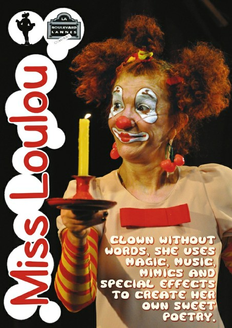Clown without words, she uses magic, music, mimics special effects to crteate her own sweet poetry